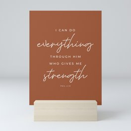 Phil 4:13 | I Can Do Everything Through Him Who Gives Me Strength | Rust Red | Christian Wall Art Mini Art Print