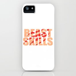 Funny Do You Have The Skills To Survive? People T-Shirt Gift iPhone Case