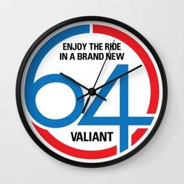 64 Valiant - Slogan Wall Clock