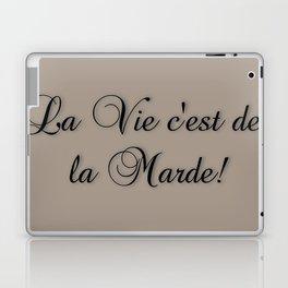 La Vie C'est De La Marde! Laptop & iPad Skin