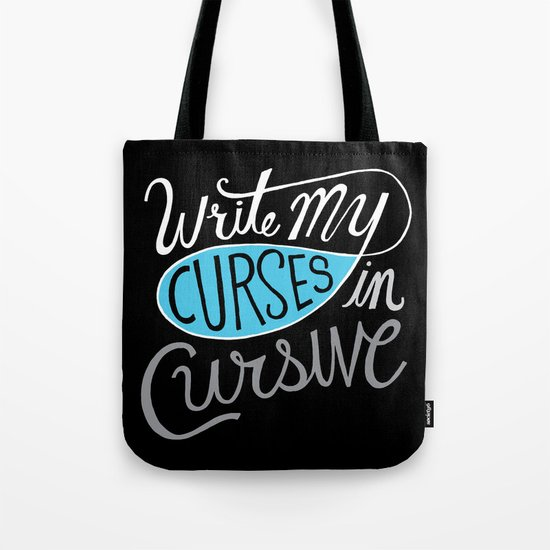 Curses in Cursive Tote Bag