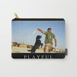 Playful: Inspirational Quote and Motivational Poster Carry-All Pouch