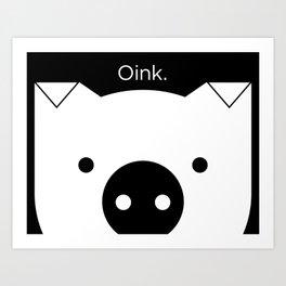 """Peek-a-Boo Pig, """"Oink"""", Black and White Art Print"""