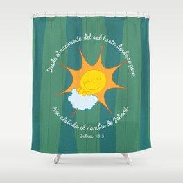 Salmo 113:3 Shower Curtain