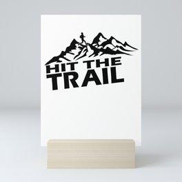 Hit The Trail Mini Art Print