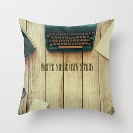 write your own story II Throw Pillow