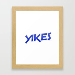yikes Framed Art Print