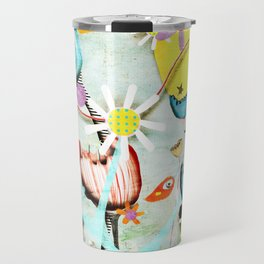 Growing wild, the seeds that you sew. Travel Mug