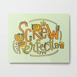 Screw Perfection Metal Print