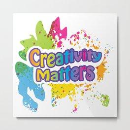 Creativity Matters Metal Print