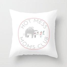 Hot Mess Moms Club - Sloth Throw Pillow