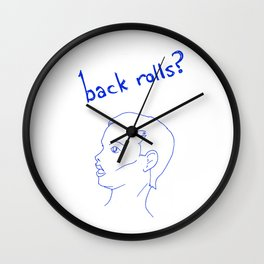 Back Rolls? Wall Clock