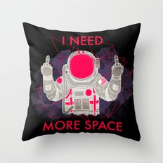 I Need More Space (black) Throw Pillow