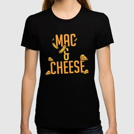 Mac And Cheese | Favorite Food Delicious Tasty T-shirt