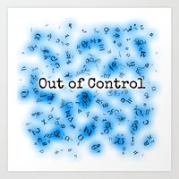 Out of Control [Blue] Art Print
