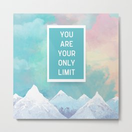 Your Only Limit Quote Metal Print