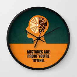 Lab No. 4 -Mistakes are proof you're trying corporate start-up quotes Poster Wall Clock