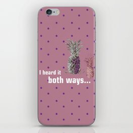 I Heard it both ways - Psych quote iPhone Skin