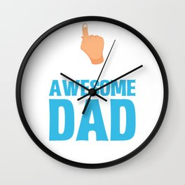 This is What an Awesome Dad Looks Like Fathers Day Wall Clock