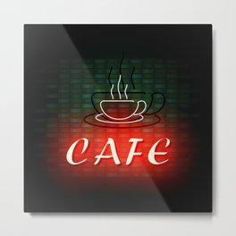 Neon Cafe Metal Print
