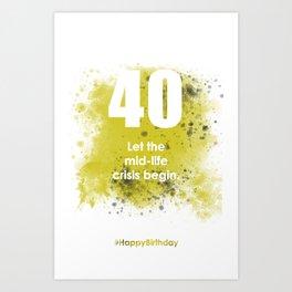 AgeIsJustANumber-30-GreyLimeA Art Print