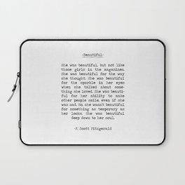 Beautiful Quote F. Scott Fitzgerald Laptop Sleeve