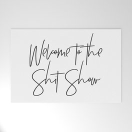 Welcome to the Shit Show Welcome Mat