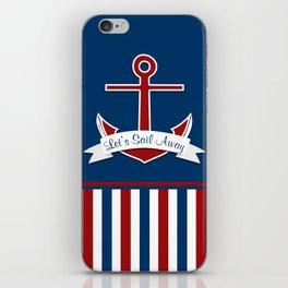 Red White and Blue Let's Sail Away iPhone Skin