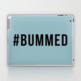 BUMMED Laptop & iPad Skin