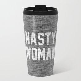 Nasty Woman - dark version Travel Mug