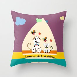 Learn to adopt no destroy  Throw Pillow