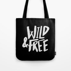 Wild and Free II Tote Bag
