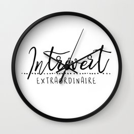 Introvert Extraordinaire Wall Clock
