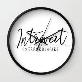 Introvert Extraordinaire Wall Clock