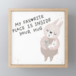 My favorite place is inside your hug! Framed Mini Art Print