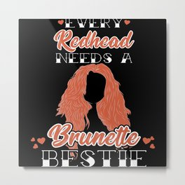 Redhead - Red-haired Brunette Beast Metal Print