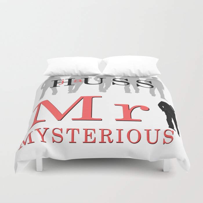 Another Mysterious Product Of >> Mr Mysterious By Ja Huss Duvet Cover By Jahuss Society6