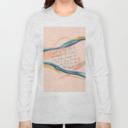 One Of The Most Valuable Lessons You Can Learn In Life. Long Sleeve T-shirt