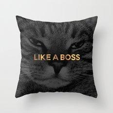 Like A Boss / Cat Throw Pillow