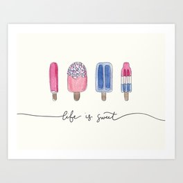 Life is Sweet Hand Lettered Watercolor Popsicle Illustration Art Print