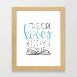 This Girl Loves Books Framed Art Print