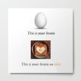 Brain on drugs Metal Print