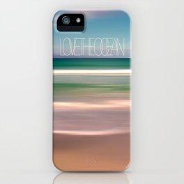 LOVE THE OCEAN I iPhone Case