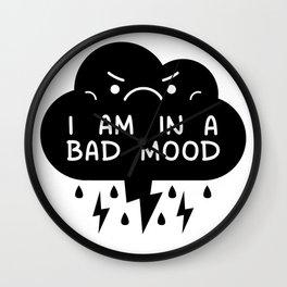 I Am In A Bad Mood - Storm Cloud Wall Clock