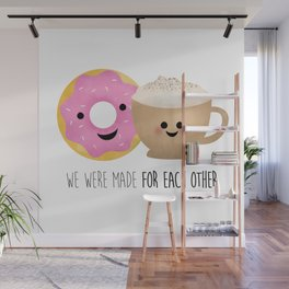 We Were Made For Each Other Wall Mural