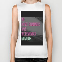 Remember moments Biker Tank