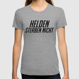 Helden Sterben Nicht! Black T-shirt