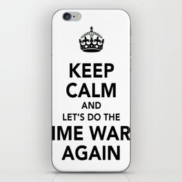 Keep Calm And Let's Do The Time Warp Again iPhone Skin