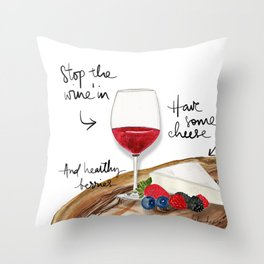Stop the Wine'in Throw Pillow