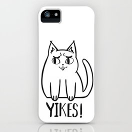 Yikes Cat iPhone Case